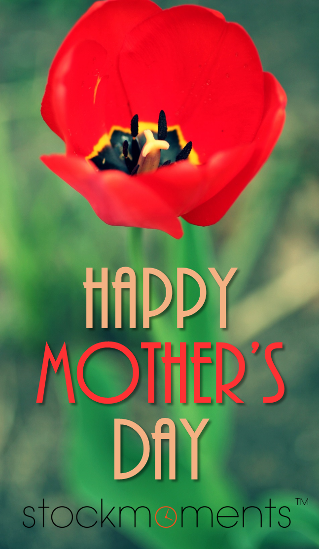 Happy Mother's Day 2014!